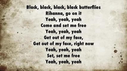 Rihanna - Black Butterflies lyrics subs / Риана - Черни пеперуди с текст субс