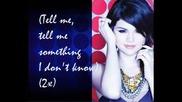 New! Selena Gomez and The Scene - Tell Me Something I Dont Know [remix] + Lyrics
