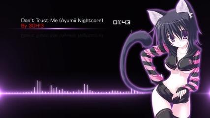 Nightcore Don't Trust Me