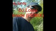 Dj.lorda - inside (remix)