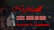 Kara Sevda Kavinsky - Нощно повикване Нихан Nightcall ft.lovefoxxx Nihan Special Thrills