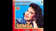 Semsa i Juzni Vetar 1989 - Ni soli ni hleba