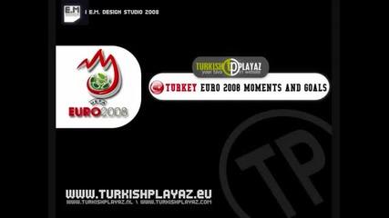 Голове и Моменти На Европейското по Футбол през 2008 за Турция