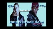 Яко Парче !!! Eminem ft 50 Cent - Jimmy Crack Corn * H Q *