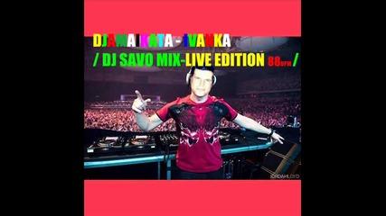 Djamaikata-ivanka {dj Savomix Live Edition Mix 88 Bpm }2015