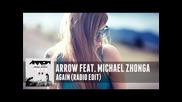 Arrow feat. Michael Zhonga - Again (radio Edit)