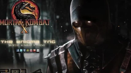 Mortal Kombat X Theme-the Enigma Tng
