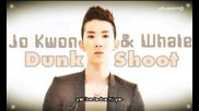 2am (jo Kwon) & Whale - Dunk Shoot