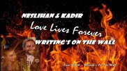 Neslihan & Kadir - Love Lives Forever Sam Smith - Writing's On The Wall