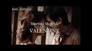 Martina Mcbride - Valentine / превод /