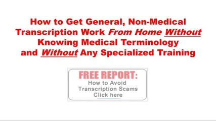 Home Medical Transcription Opportunities