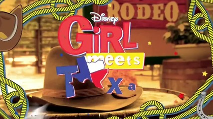 Girl Meets World / Райли в големия свят Сезон 2 Girl Meets Texas Weekend