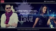 (2013) Cristian-daniel feat. Denisse - Give Me Love
