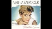 Melina Merkouri - Sinefiasmeni Kiriaki