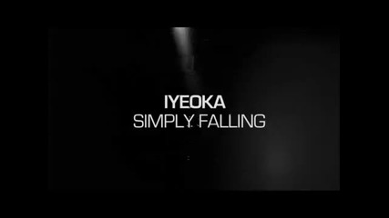 Iyeoka - Simply Falling - Lyrics