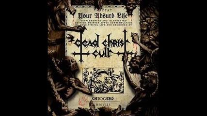 Dead Christ Cult - Efemernost Zhizni