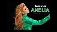 Anelia - Tvoya Sam _nydn Hbl & Dirty Vick Version_