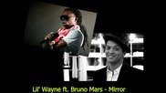 Lil' Wayne ft. Bruno Mars - Mirror