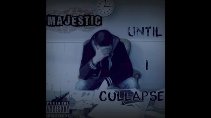Majestic - Until I Collapse [audio]