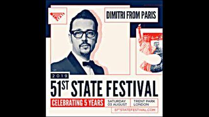 Dimitri From Paris Live @ 51st State Festival (london, Uk) - 03-aug-2019