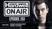Hardwell On Air 103