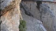 Най-опасната пътека в света е Камино дел Рей ( Пътеката на Краля )