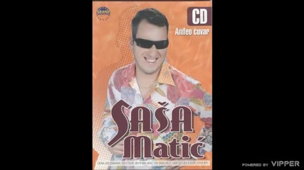 Sasa Matic - Andjeo cuvar - (audio 2005)