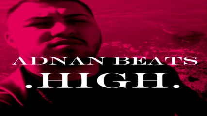 Adnan Beats - High