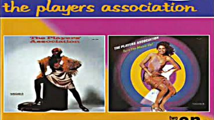 The Players Association-turn the music up 1979