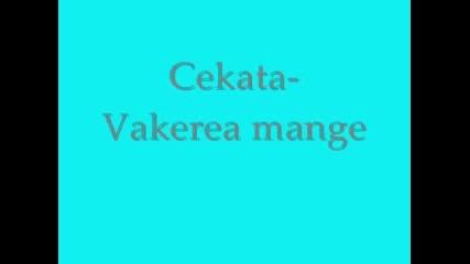 Cekata - Vakerea Mange