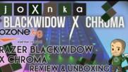RAZER BLACKWIDOW X CHROMA РЕВЮ и ЪНБОКСИНГ [ozone.bg]