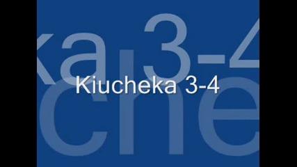 Kiucheka 3 - 4