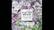 *2016* The Chainsmokers ft. Phoebe Ryan - All We Know ( Oliver Heldens remix )