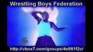 Wrestling Boys Federation Promo H D