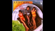 A La Carte - When The Boys Come Home 1979
