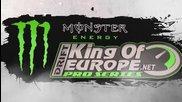 2014 Monster Energy King of Europe ProSeries TV Show round 1 - Austria