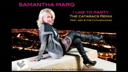 Samantha Marq - I Like To Party