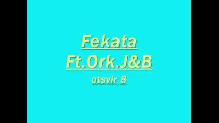 Fekata Ft. Ork.j&b [8]