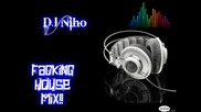 Dirty House Mix 2012 (mixed By Dj Niho) - Dj Niho Facking Mix