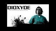 Dioxyde - Intrails