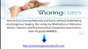 Your Snoring Cures...how to Cure Snoring Naturally