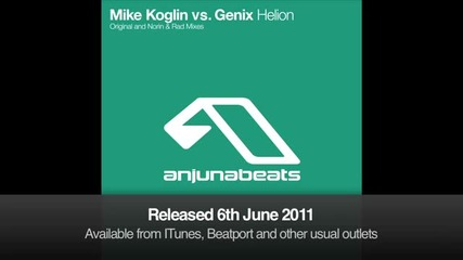 Mike Koglin vs. Genix - Helion (norin _ Rad Remix)
