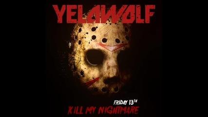 Петък 13 и Yelawolf Present's Kill My Nightmare { 2011}