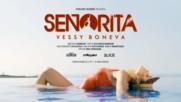 Vessy Boneva - Senorita