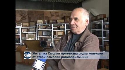 Жител на Смолян притежава рядка колекция от стари лампови радиоприемници