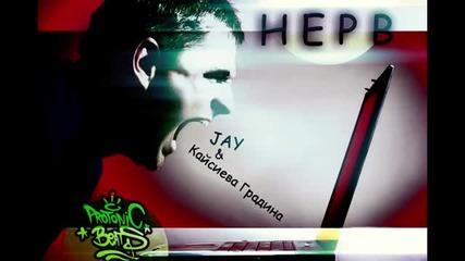 Jay & Кайсиева Градина - Нерв (instr. Protonic Beatz) (zanimation & studio21)