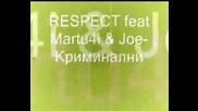 Respect Feat Martu4i & Joe - Криминални