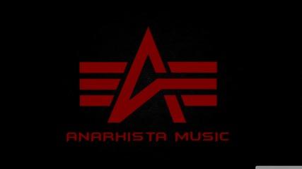 Анархиста - Да си знаят! (кифла diss)