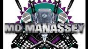 Премиера !!! Md Manassey - Което Мисля (prod By Pez)