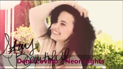 New ~~ Demi Lovato - Neon Lights за първи път в сайта